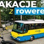 Autobusowo-rowerowe wakacyjne podróże PKS-em