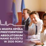 Prezydent otrzymał absolutorium Rady Miasta Opola